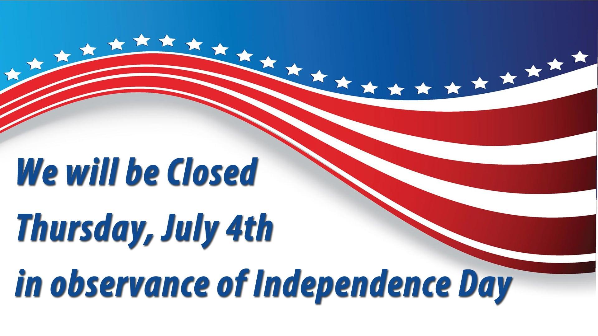 thursday  july 4th closed